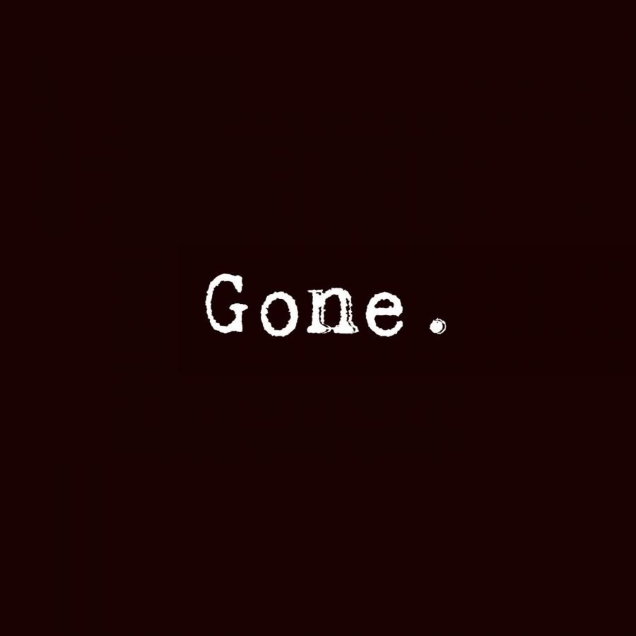 Gone.+